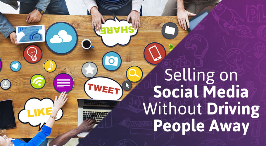 Selling on Social Media Without Driving People Away